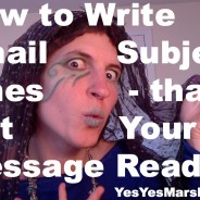 How To Write an Email Subject Line That Gets Your Message Read (VIDEO)