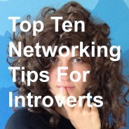 Top Ten Tips – Networking for Introverts (that's actually FUN & EASY!) [VIDEO]