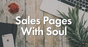 At the background laptop and on the front Sales Pages with Soul text