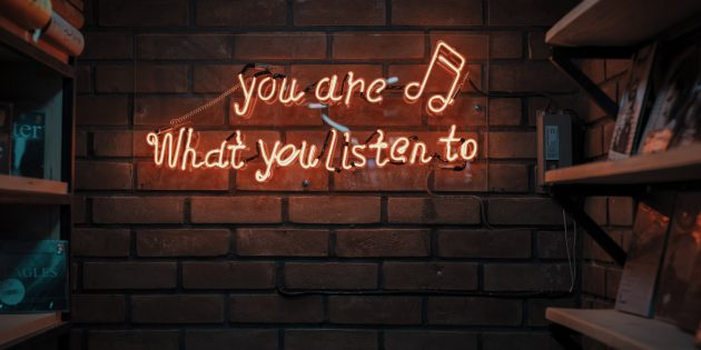 You are what you listen to glowing sign