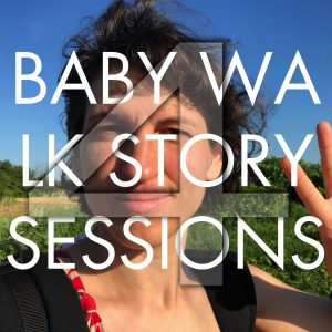 Baby Walk Story Sessions