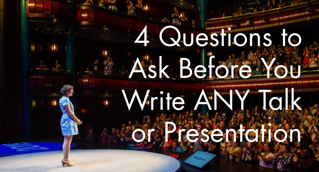 Marsha on the stage with a big sign of 4 questions to as before write any talk or presentation