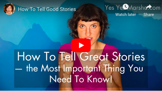 Thumbnail of the most important video Marsha made - How To Tell Great Stories — the MOST important thing you need to know